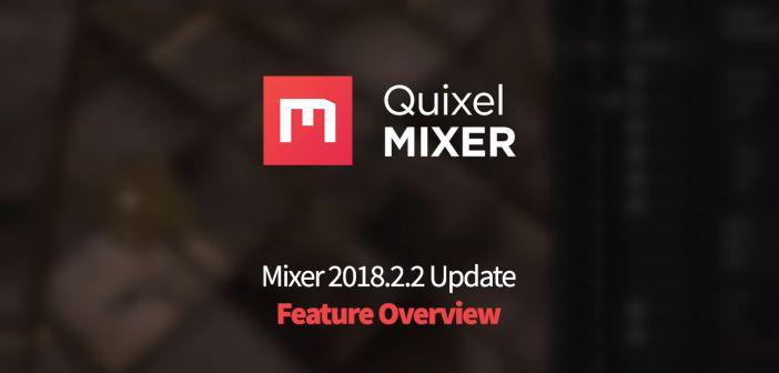دانلودQuixel Mixer 2018