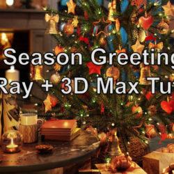 آموزش ساخت صحنه سه بعدی کریسمس در VRay و 3ds Max