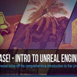 آموزش مقدماتی Unreal Engine – قسمت اول